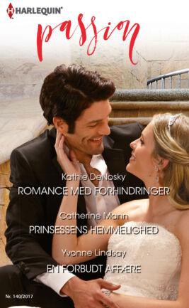 Romance med forhindringer/Prinsessens hemmelighed/En forbudt affære