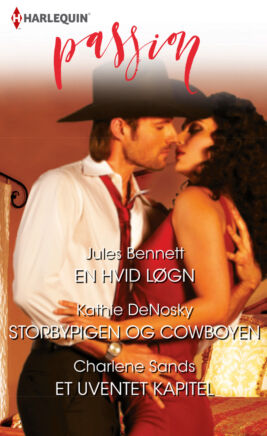 En hvid løgn/Storbypigen og cowboyen/Et uventet kapitel