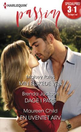 Min elskede ven/Dage i Paris/En uventet arv