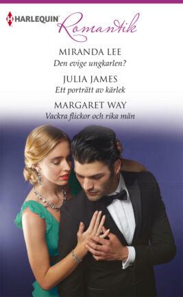 Den evige ungkarlen? /Ett porträtt av kärlek /Vackra flickor och rika män