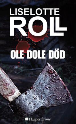 Ole Dole Död