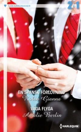 En spansk förlovning/Våga flyga