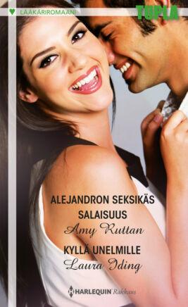 Alejandron seksikäs salaisuus/Kyllä unelmille