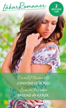 Londons heta puls/Räddad av kärlek