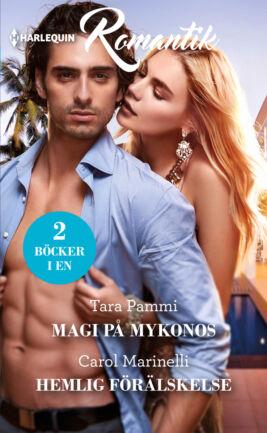 Magi på Mykonos/Hemlig förälskelse
