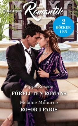 Förfluten romans/Rosor i Paris