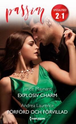 Explosiv charm/Förförd och förvillad