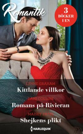 Kittlande villkor/Romans på Rivieran/Shejkens plikt