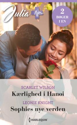 Kærlighed i Hanoi/Sophies nye verden