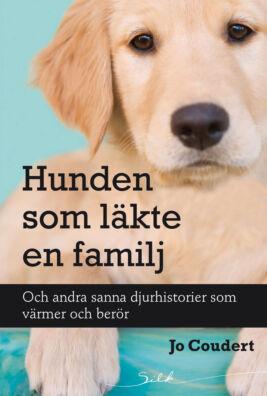 Hunden som läkte en familj