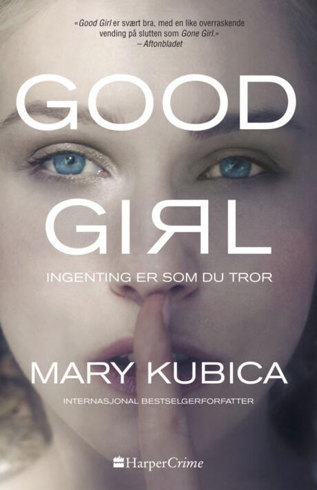 Harpercollins Nordic Good Girl - Ingenting er som du tror