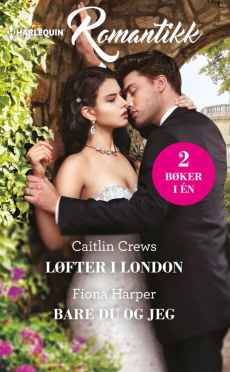 Harpercollins Nordic Løfter i London/Bare du og jeg - ebook