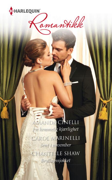 Harpercollins Nordic En hemmelig kjærlighet/Sent i november/Bryllupssjokket