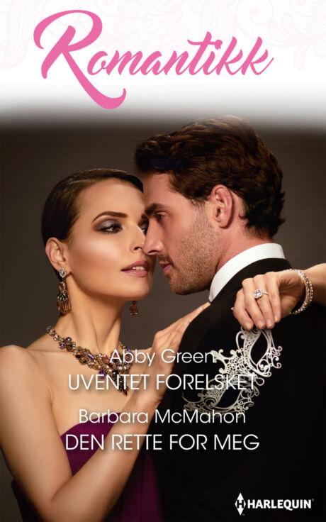 Harpercollins Nordic Uventet forelsket/Den rette for meg - ebook