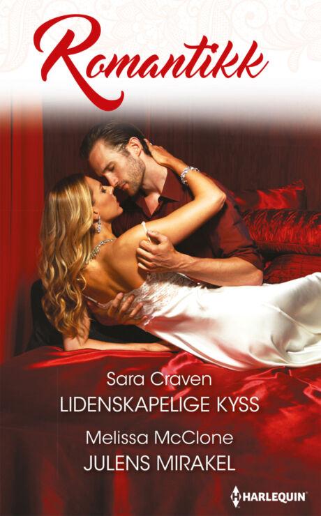 Harpercollins Nordic Lidenskapelige kyss/Julens mirakel