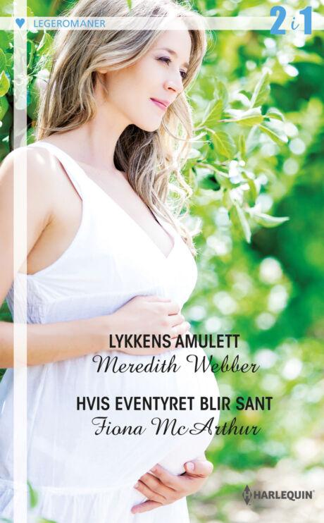 Harpercollins Nordic Lykkens amulett/Hvis eventyret blir sant - ebook
