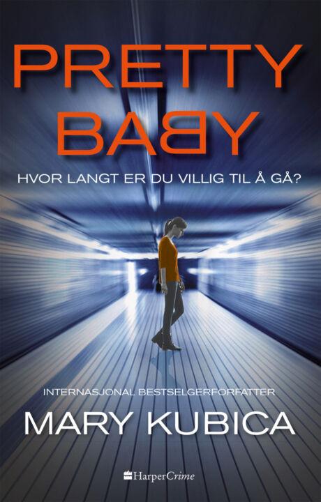Harpercollins Nordic Pretty Baby - hvor langt er du villig til å gå?