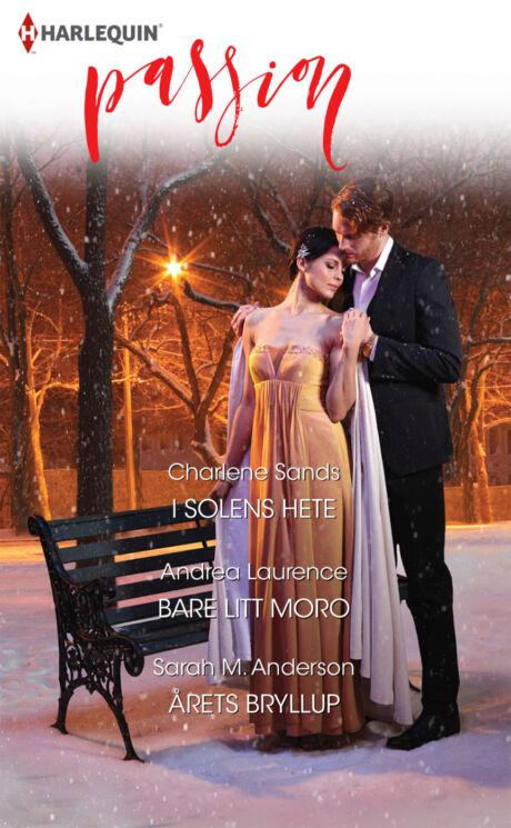 Harpercollins Nordic I solens hete/Bare litt moro/Årets bryllup