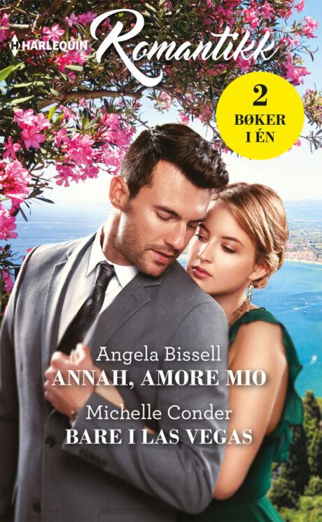 Harpercollins Nordic Annah, amore mio/Bare i Las Vegas