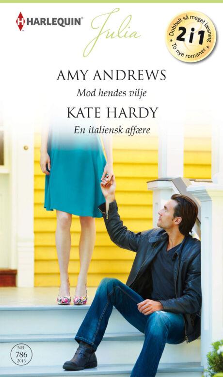 Harpercollins Nordic Mod hendes vilje/En italiensk affære - ebook