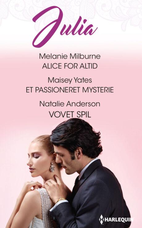 Harpercollins Nordic Alice for altid/Et passioneret mysterie/Vovet spil - ebook