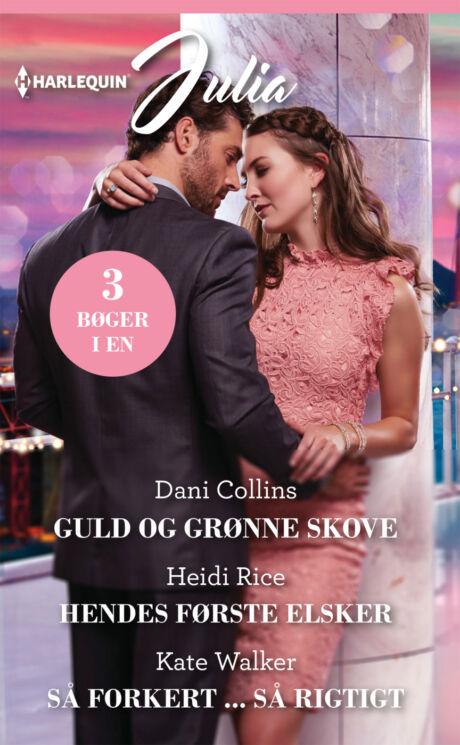 Harpercollins Nordic Guld og grønne skove/Hendes første elsker/Så forkert ... så rigtigt