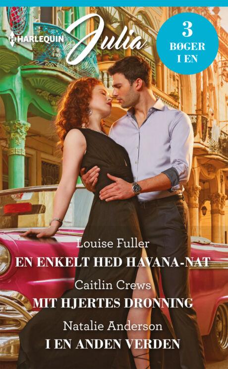 Harpercollins Nordic En enkelt hed Havana-nat/Mit hjertes dronning/I en anden verden
