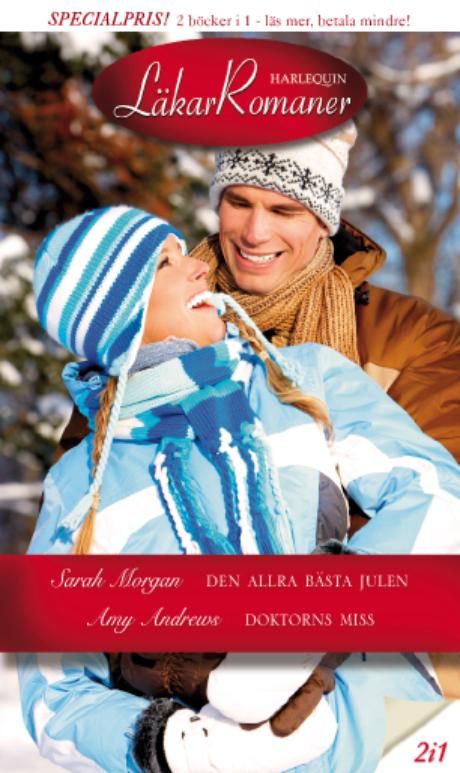 Harpercollins Nordic Den allra bästa julen/Doktorns miss - ebook