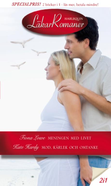 Harpercollins Nordic Meningen med livet/Mod, kärlek och omtanke - ebook