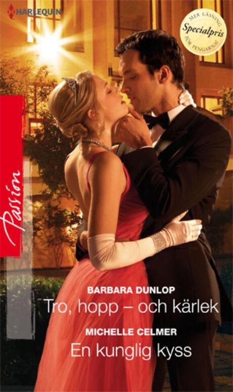 Harpercollins Nordic Tro, hopp - och kärlek/En kunglig kyss - ebook