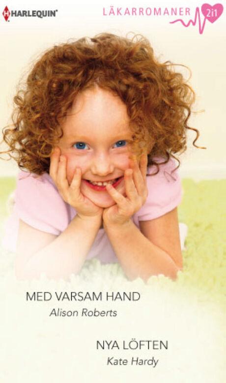 Harpercollins Nordic Med varsam hand/Nya löften - ebook