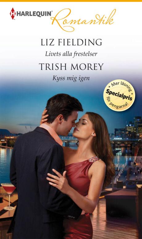 Harpercollins Nordic Livets alla frestelser/Kyss mig igen - ebook