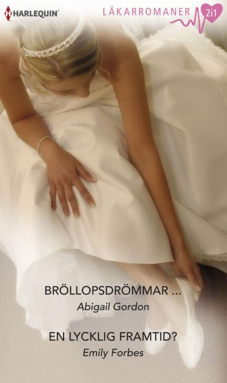 Harpercollins Nordic Bröllopsdrömmar .../En lycklig framtid?  - ebook