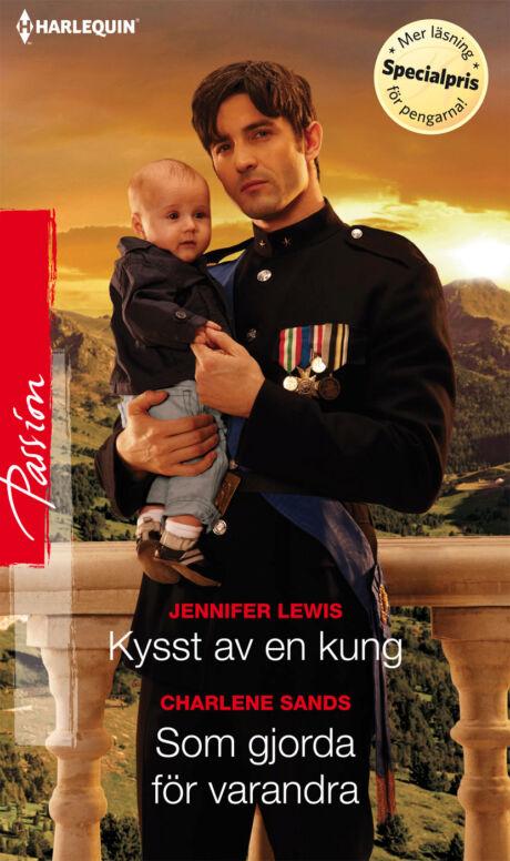 Harpercollins Nordic Kysst av en kung/Som gjorda för varandra - ebook