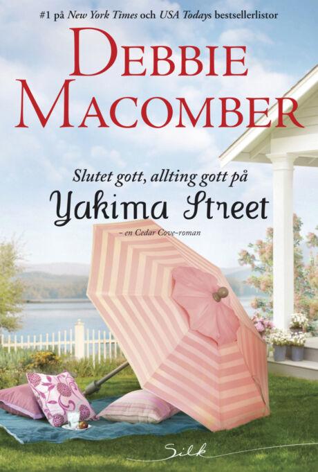 Harpercollins Nordic Slutet gott, allting gott på Yakima Street - ebook
