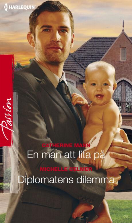 Harpercollins Nordic En man att lita på/Diplomatens dilemma - ebook