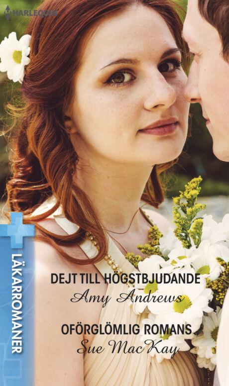 Harpercollins Nordic Dejt till högstbjudande/Oförglömlig romans - ebook