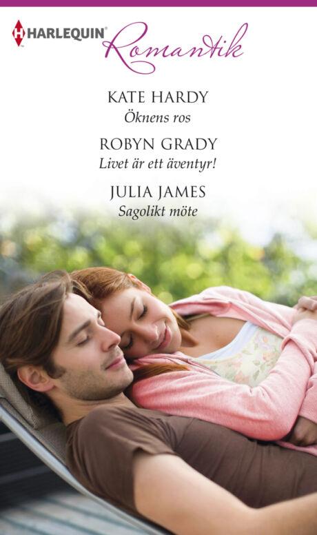 Harpercollins Nordic Öknens ros/Livet är ett äventyr!/Sagolikt möte - ebook