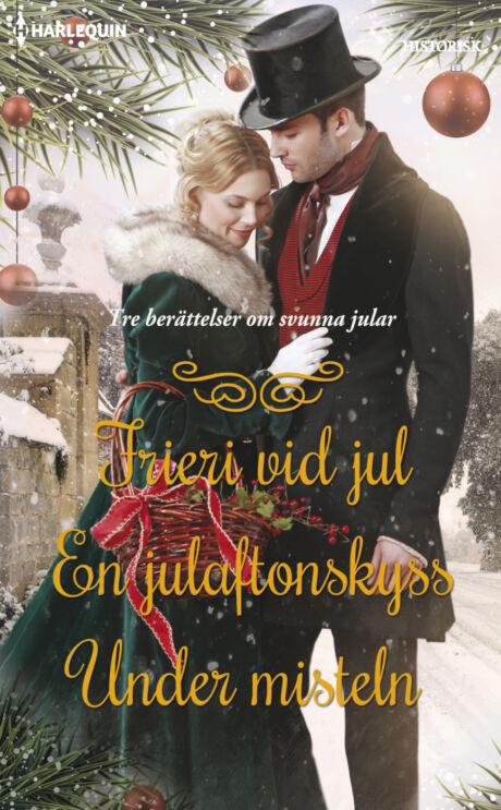 Harpercollins Nordic Frieri vid jul/En julaftonskyss/Under misteln - ebook