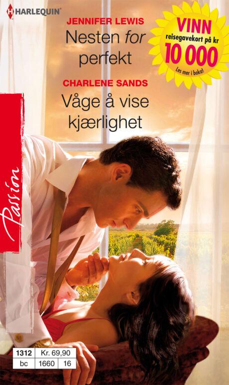 Harpercollins Nordic Nesten for perfekt/Våge å vise kjærlighet - ebook