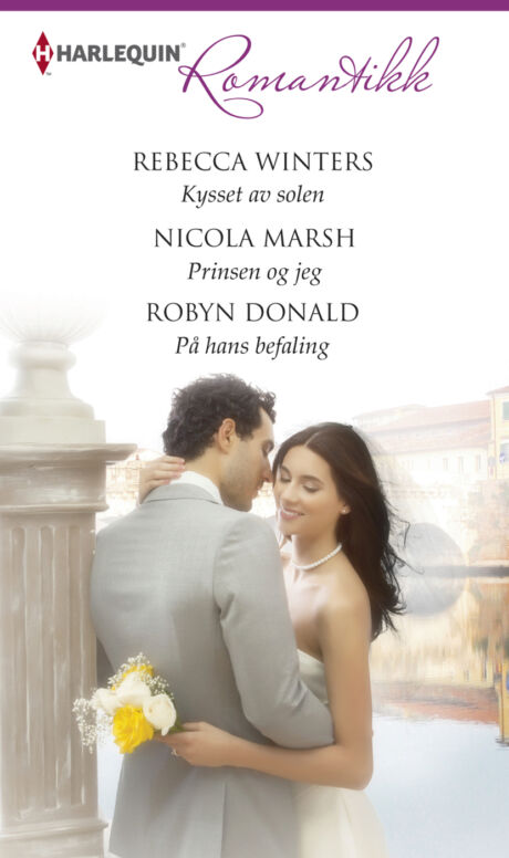 Harpercollins Nordic Kysset av solen/Prinsen og jeg/På hans befaling - ebook