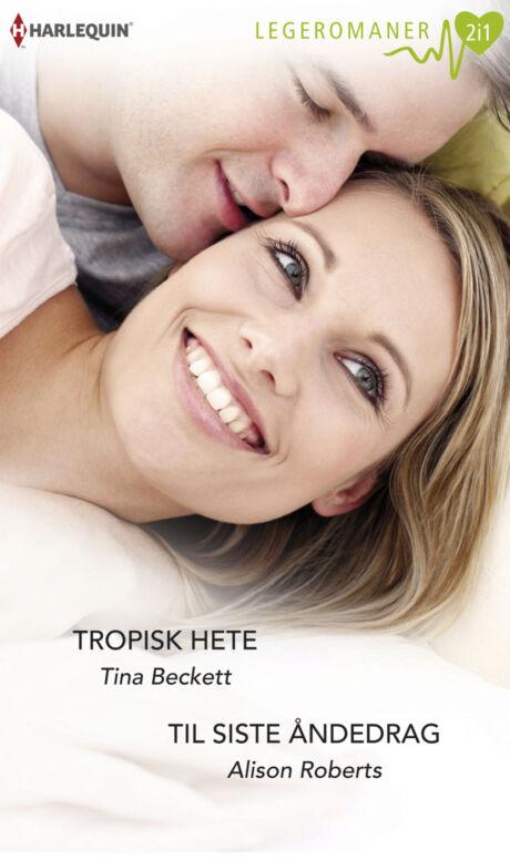 Harpercollins Nordic Tropisk hete/Til siste åndedrag - ebook