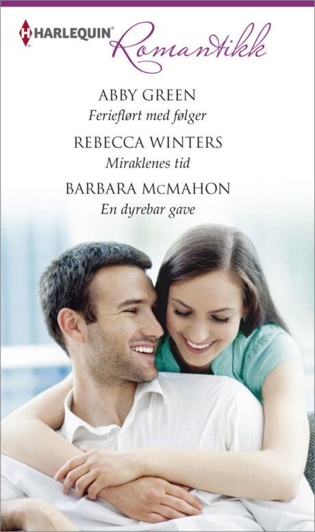 Harpercollins Nordic Ferieflørt med følger/Miraklenes tid/En dyrebar gave - ebook
