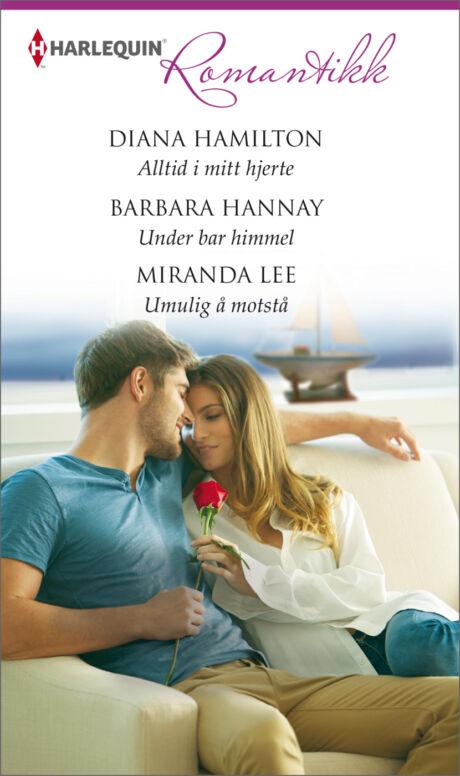 Harpercollins Nordic Alltid i mitt hjerte/Under bar himmel/Umulig å motstå - ebook