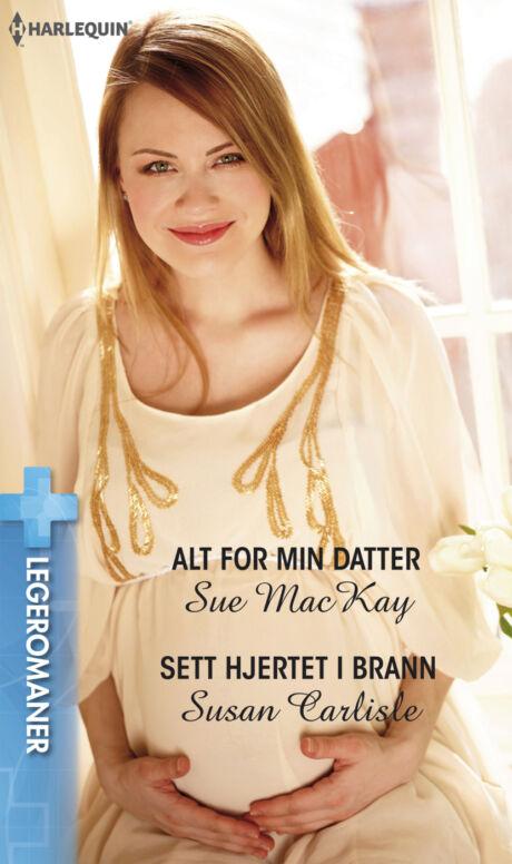Harpercollins Nordic Alt for min datter/Sett hjertet i brann - ebook