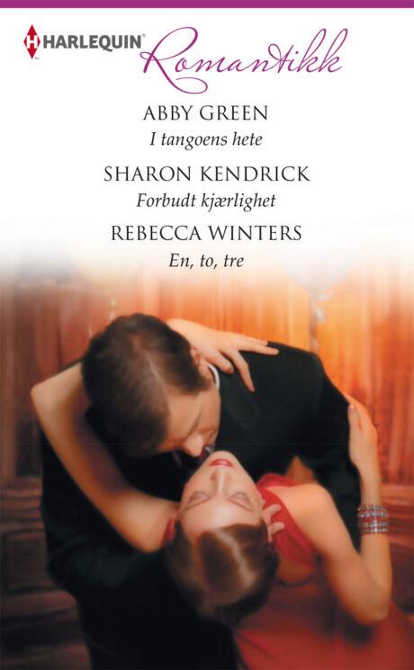 Harpercollins Nordic I tangoens hete/Forbudt kjærlighet/En, to, tre - ebook