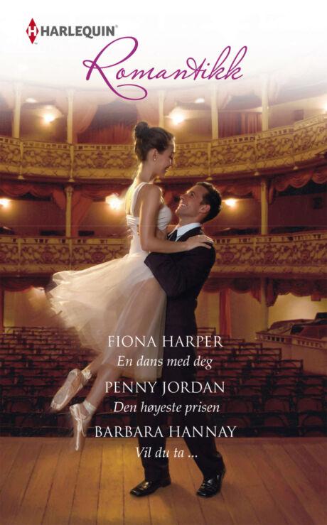 Harpercollins Nordic En dans med deg/Den høyeste prisen/Vil du ta ... - ebook