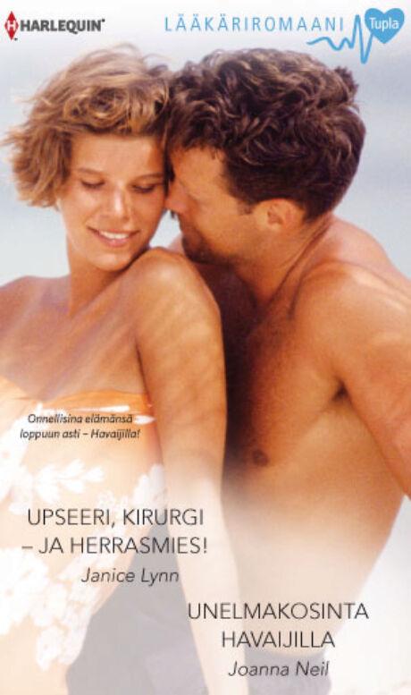 Harpercollins Nordic Upseeri, kirurgi - ja herrasmies!/Unelmakosinta Havaijilla - ebook
