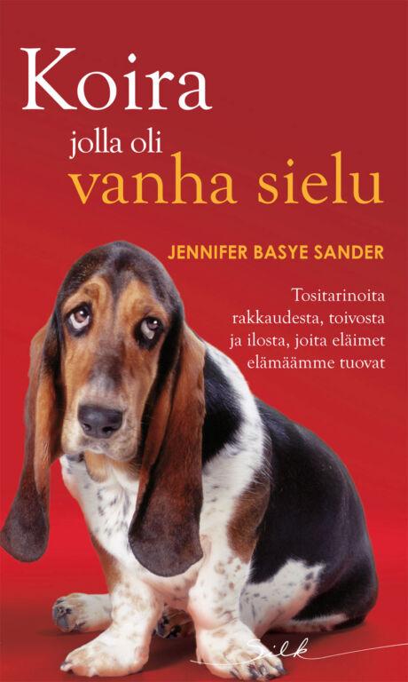 Harpercollins Nordic Koira jolla oli vanha sielu - ebook