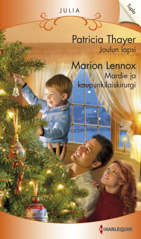 Harpercollins Nordic Joulun lapsi/Mardie ja kaupunkilaiskirurgi - ebook